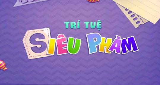 Hình ảnh tri tue sieu pham Apk in Tải trí tuệ siêu phàm apk, ios - Game trí tuệ siêu phàm Việt Nam